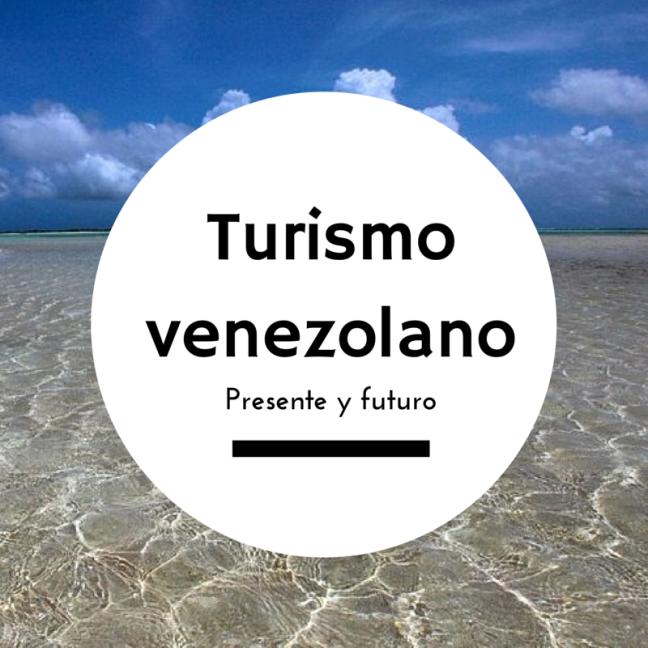 Debate sobre turismo venezolano