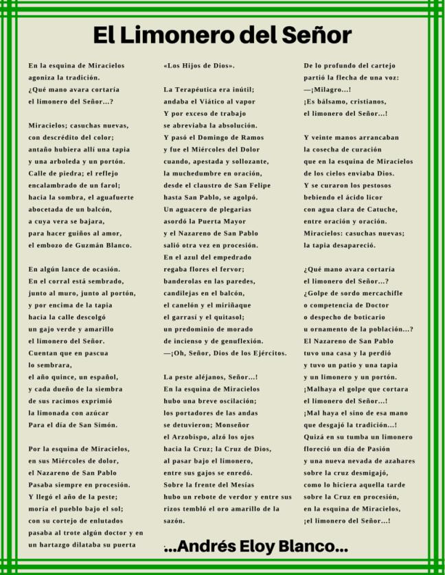 El poema Limonero del Señor fue escrito por el insigne poeta venezolano Andrés Eloy Blanco