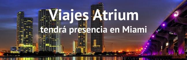 Viajes Atrium presente en Miami